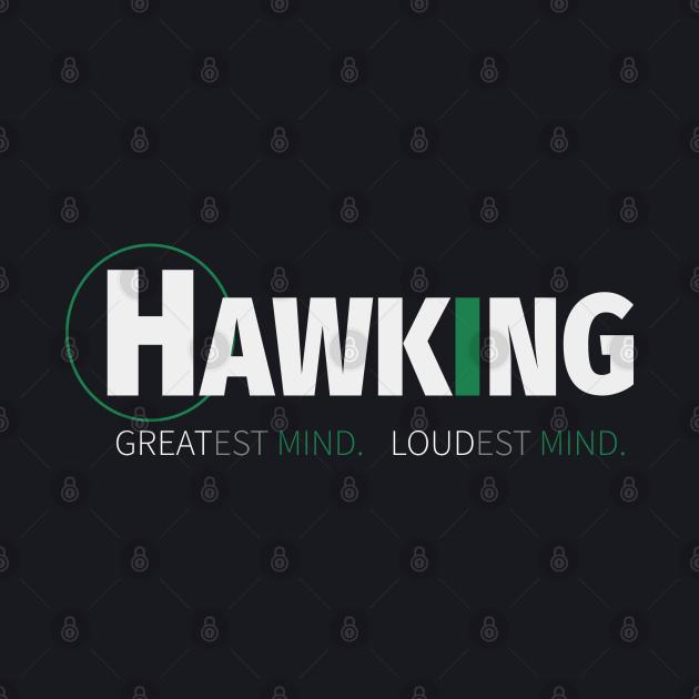 Stephen Hawking Great Mind Loudest Mind