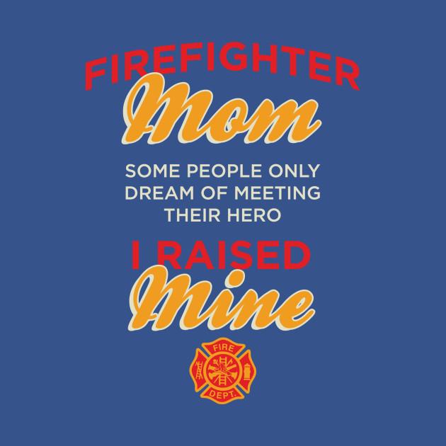 Firefighter Mom