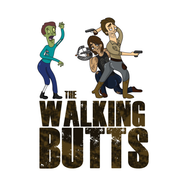 The Walking Butts
