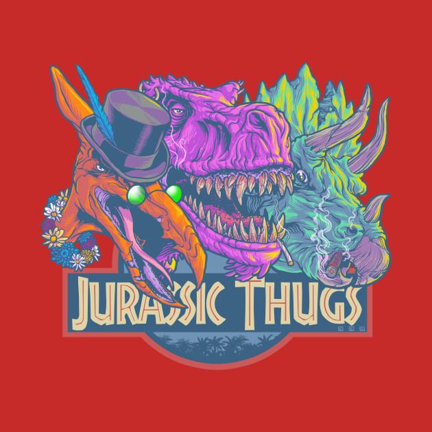 Jurassic Thugs