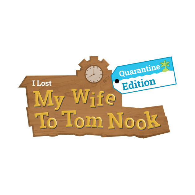 I Lost Wife To Tom Nook