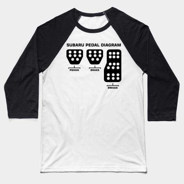 Subaru Pedal Diagram Subaru Pedal Diagram Baseball T Shirt