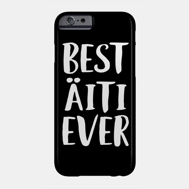 Best Mom Ever Design Finnish Mothers Day Gift Phone Case