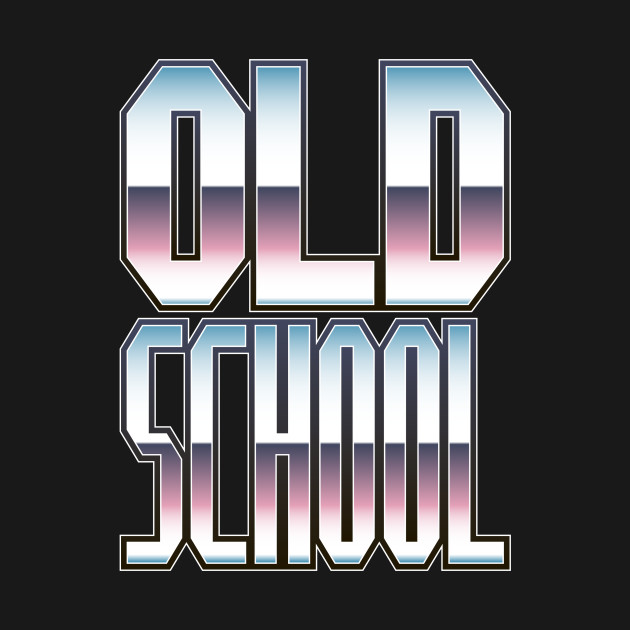 Old School (Chrome)
