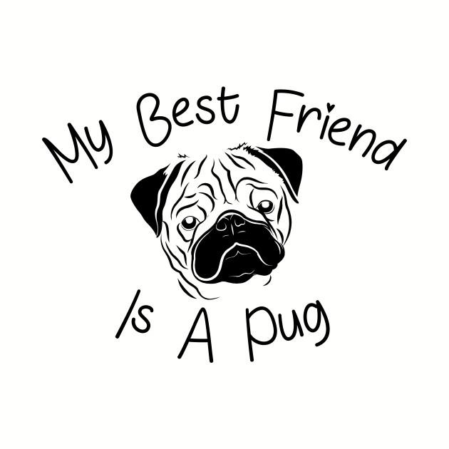 My best friend is a pug t-shirt