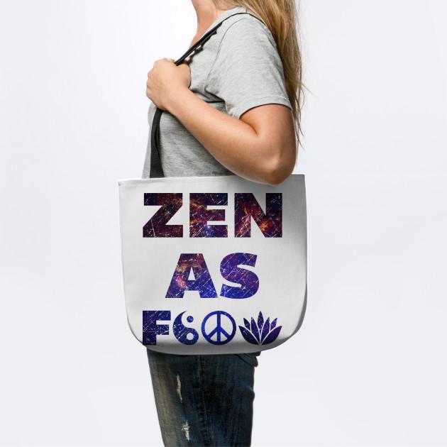 Zen As F&*#