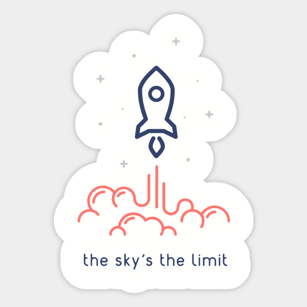 Rocket sticker design by nathandear skys the limit