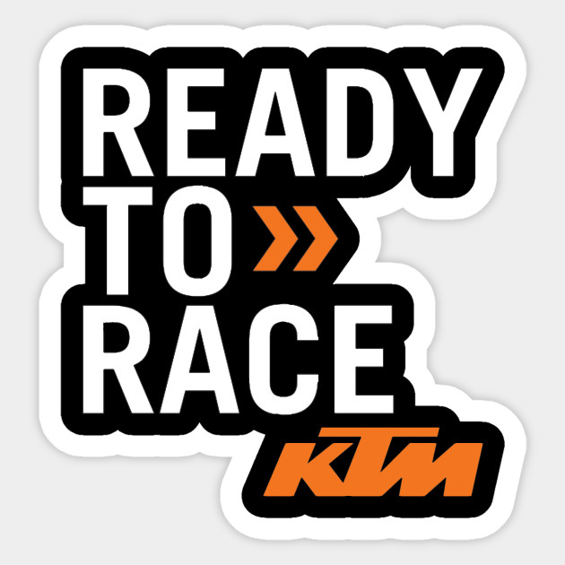 ready to race ktm ktm sticker teepublic