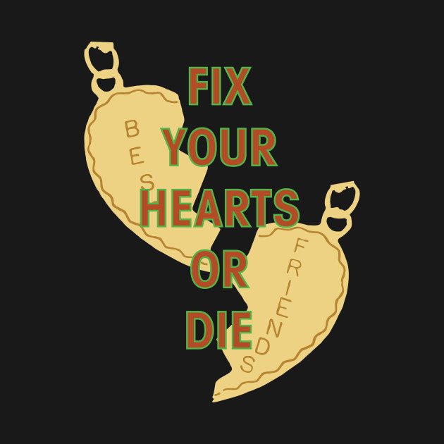 Fix Your Hearts Or Die Necklace Twinpeaks T Shirt Teepublic