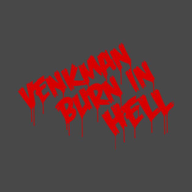 Venkman Burn In Hell