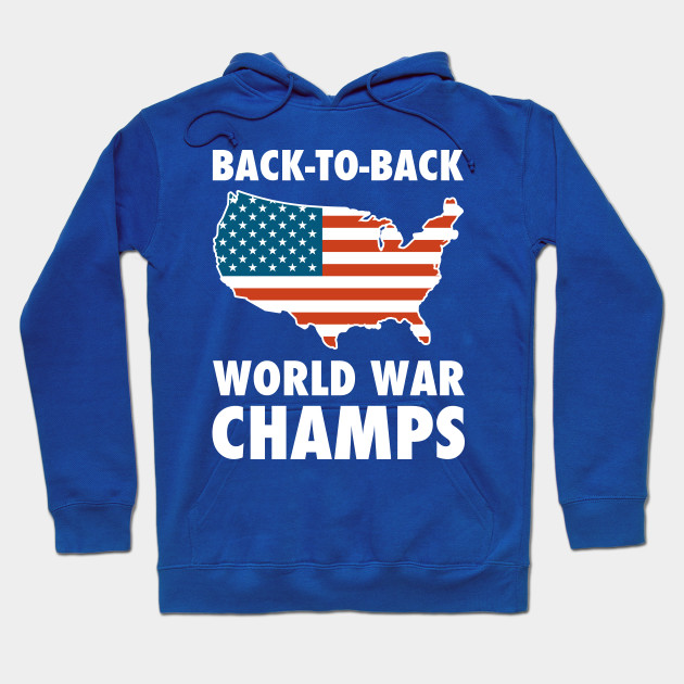 9f4951ac Back To Back World War Champs USA - Back To Back World War Champions ...
