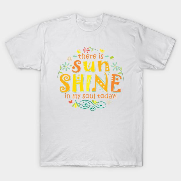 175f9cca6d3c Sunshine in My Soul - Sunshine - T-Shirt