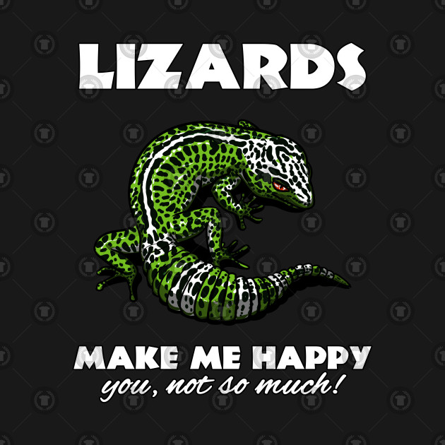 Lizards Make Me Happy Cute Gecko Lover Gift