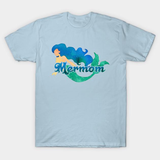 f6bfd1b1 Mermom - Mermaid Mom - Mermaid - T-Shirt   TeePublic