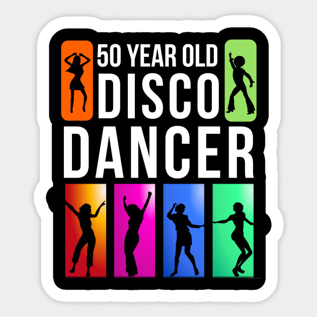 50 Year Old Disco Dancer Birthday Gift Idea For Sticker