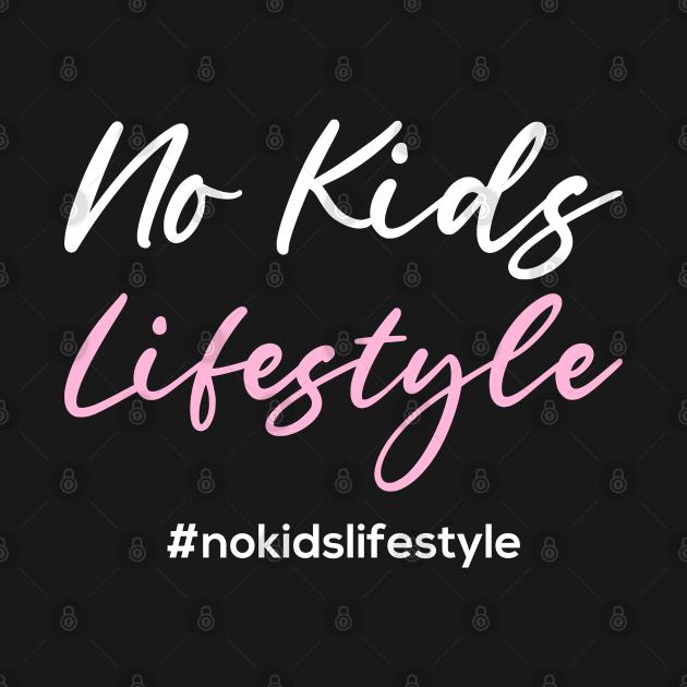No Kids Lifestyle