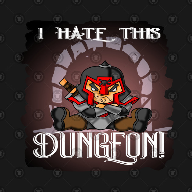 Funny I Hate This Dungeon Fantasy RPG Gaming Design