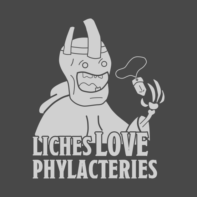 Get that Lich a Phylactery