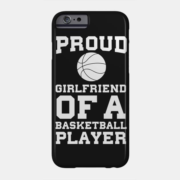 c7bf072ce2f Proud Girlfriend of a Basketball Player Fan T-Shirt - Basketball ...