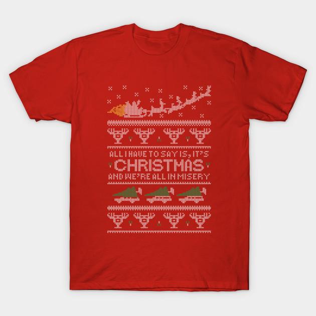 Christmas Vacation Misery - Christmas Vacation - T-Shirt   TeePublic