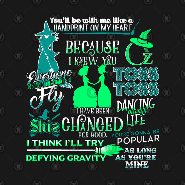 Wicked Musical Best Quotes