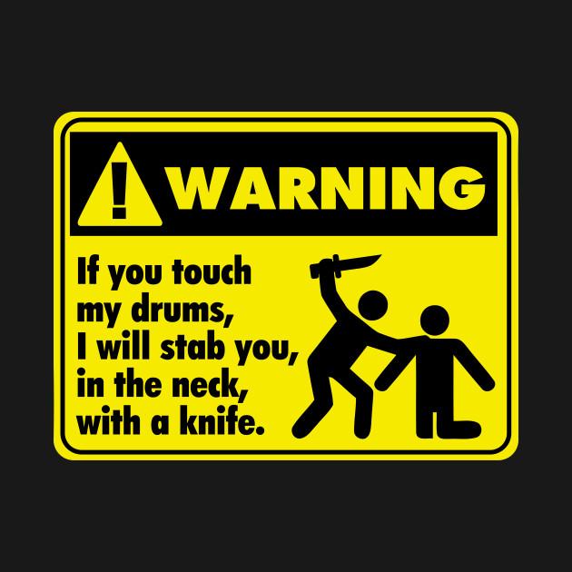 Drum Warning