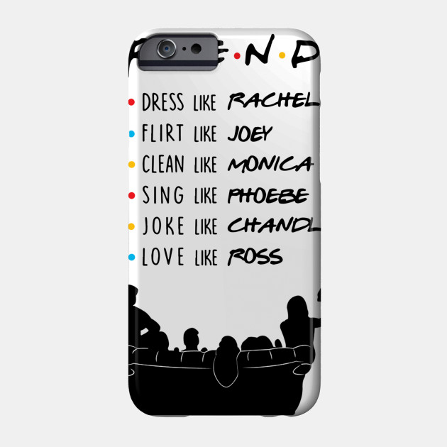 903c9e77c LIMITED EDITION - Friends Tv Show Quotes - Phone Case | TeePublic