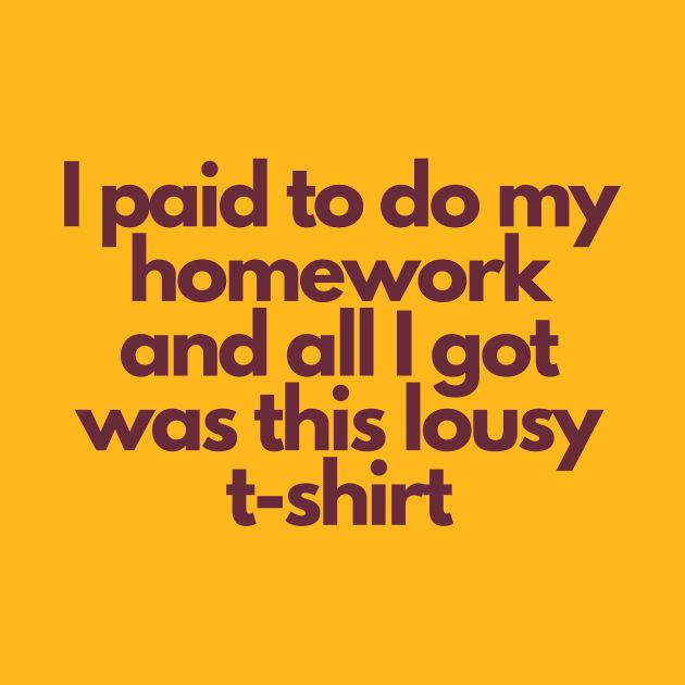 ASU Shirt: I Paid To Do My Homework and All I Got Was This Lousy T-Shirt