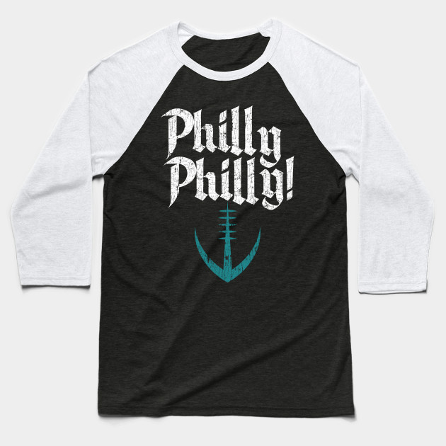 f328d98eea80 Philly Philly Shirt   Philly Dilly T-Shirt   Funny Philadelphia Eagles Gift  Baseball T-Shirt