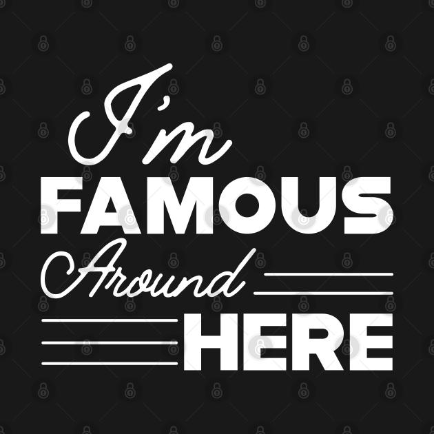 Sassy Girl - I'm famous around here