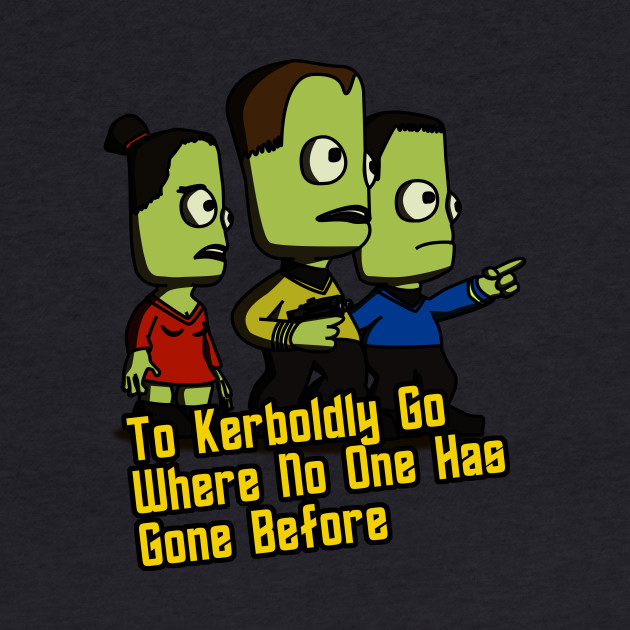 To Kerboldly Go