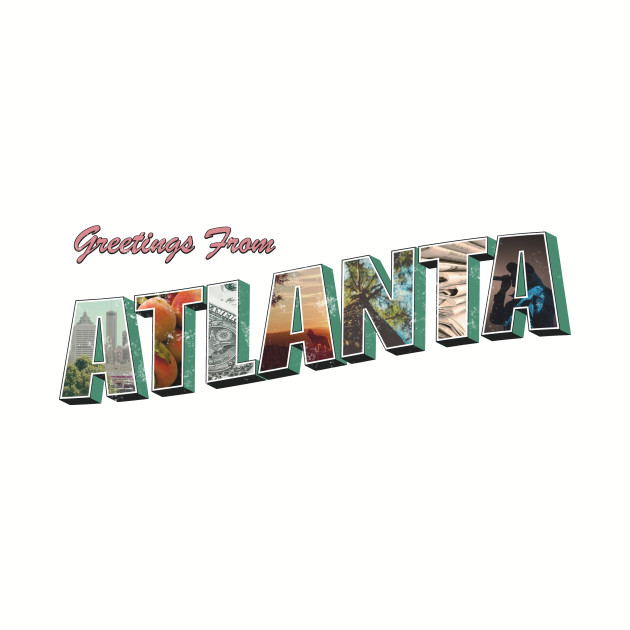 Greetings from Atlanta