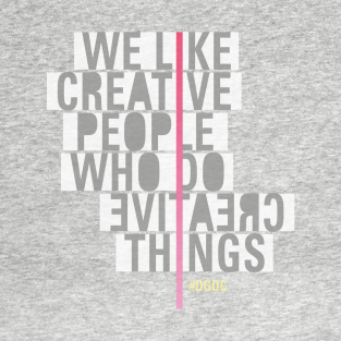 WE LIKE CREATIVE PEOPLE