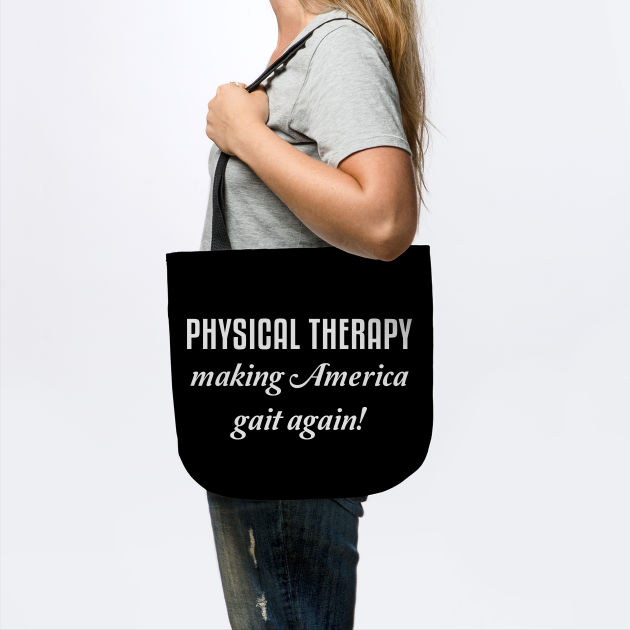 Funny Physical Therapy Gift