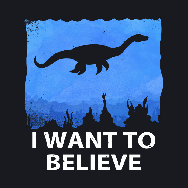 I Want to Believe in Nessie!