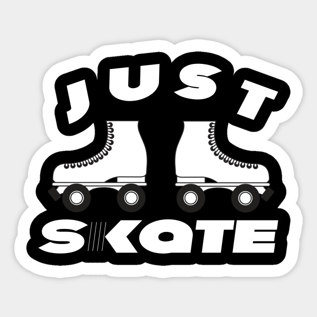Just Skate Vintage Roller Skating T Shirts Mugs Stickers And More