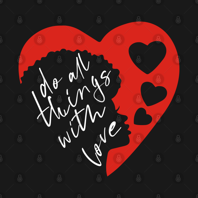 Do all things with love #3