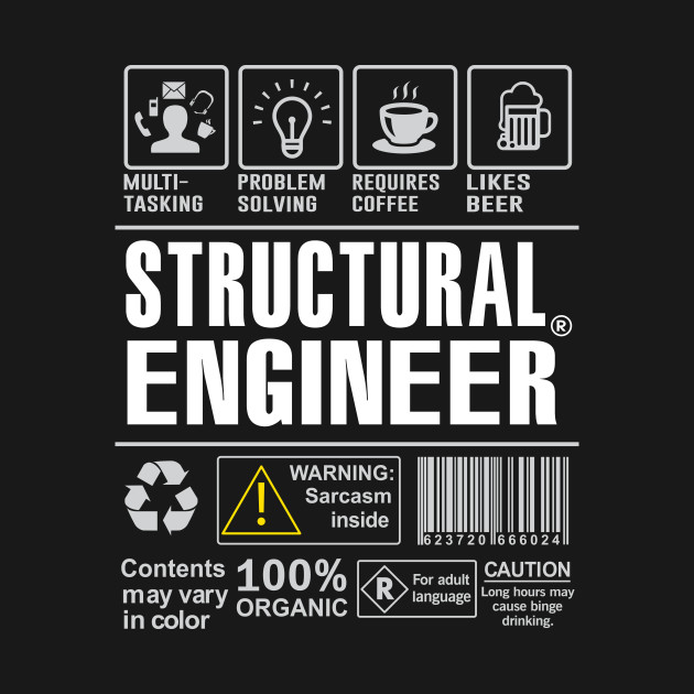 Warning Structural Engineer Shirt Funny Gift for Structural Engineer