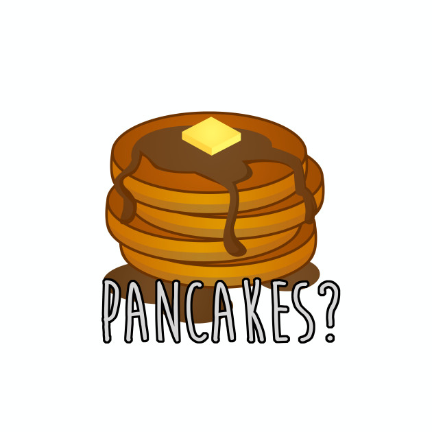 Do you like pancakes?