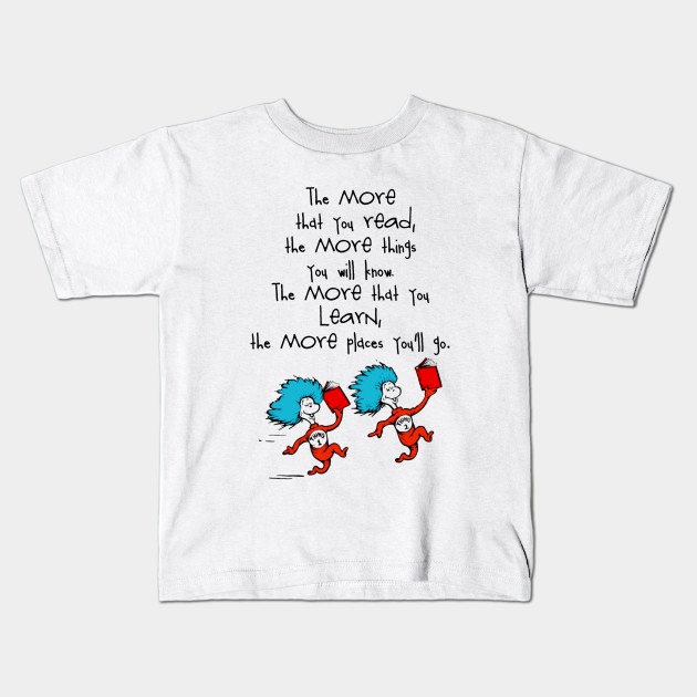 Dr Seuss Quotes Kid: Dr Seuss Quotes - Unless - Kids T-Shirt