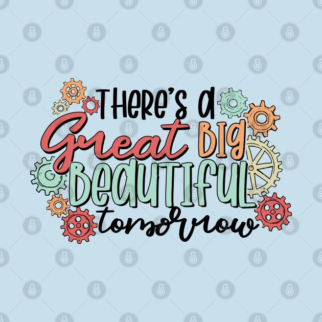Great Big Beautiful Tomorrow