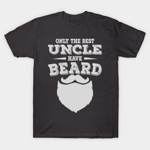 072d87e3a7 Mens Best Uncles Have Beards Shirt Funny Cool Beard - Gift For Great ...