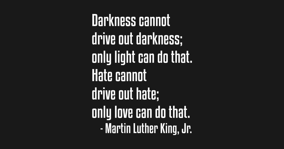 Only Love Quote Mlkj African American Black Lives Black
