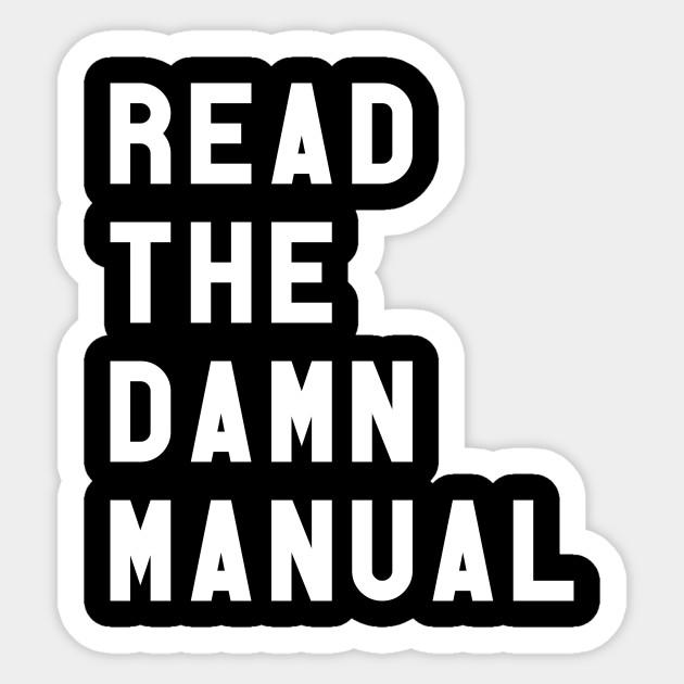 read the damn manual