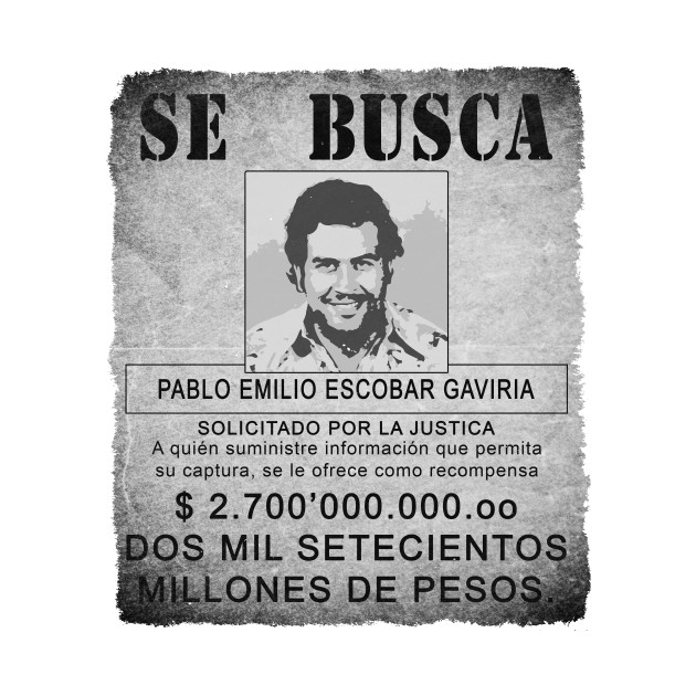 Wanted: Pablo Escobar