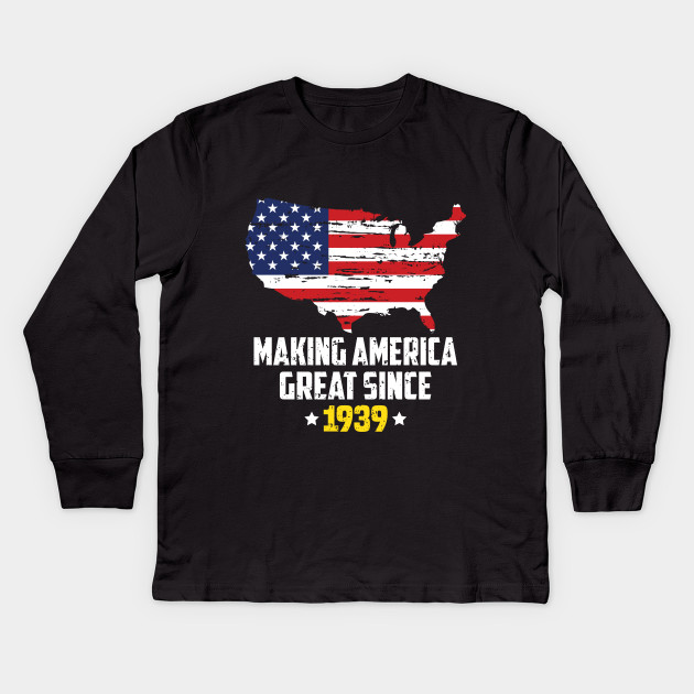 Making America Great Since 1939 80th Birthday T Shirt For Gift