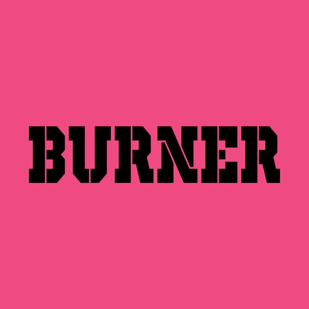 Burner Narc STENCIL