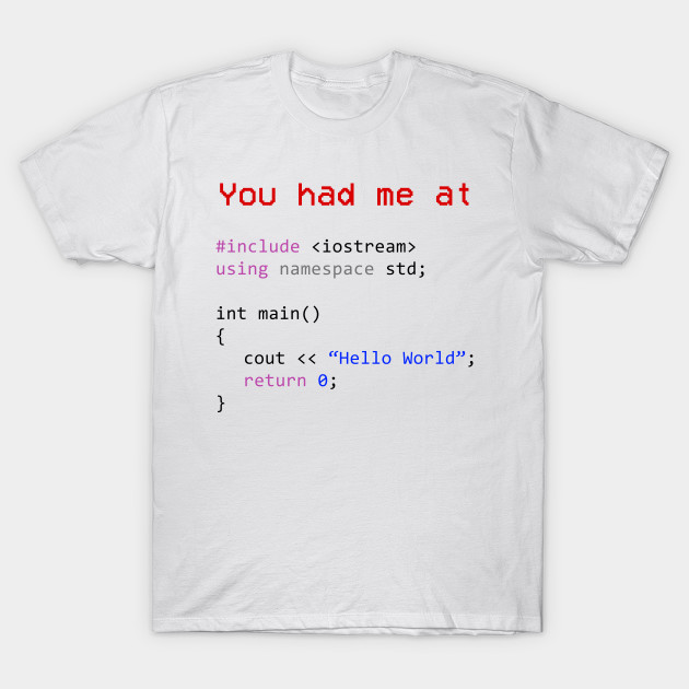 Hello world first program in computer science for T shirt design programs for pc