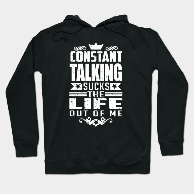Introvert shirts constant talking