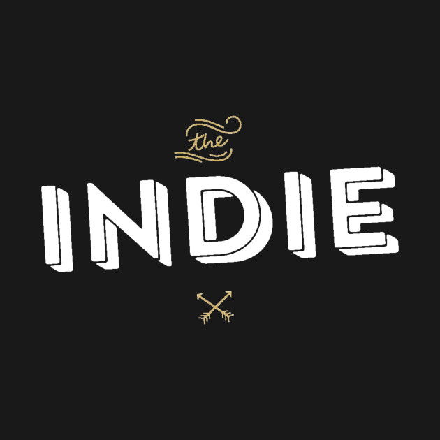 Indie Artist - Indie Game - Indie Music - Indie FIlm - Indie Comic - Indie Rock